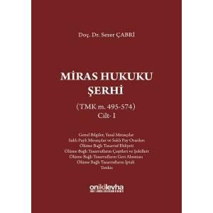 Miras Hukuku Şerhi Cilt 1 (TMK m. 495-574)