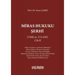 Miras Hukuku Şerhi Cilt 2 (TMK m. 575-639)