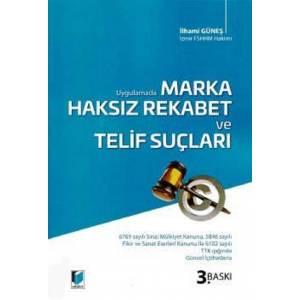 Uygulamada Marka – Haksız Rekabet ve Telif Suçları