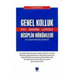(Polis – Jandarma – S.Güvenlik) Genel Kolluk Disiplin Hükümleri 682 s. Kanun Hükmünde Kararname