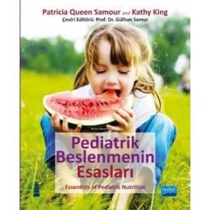 Pediatrik Beslenmenin Esasları - Essentials Of Pediatric Nutrition