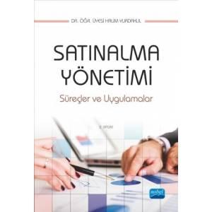 Satınalma Yönetimi, Süreçler Ve Uygulamalar
