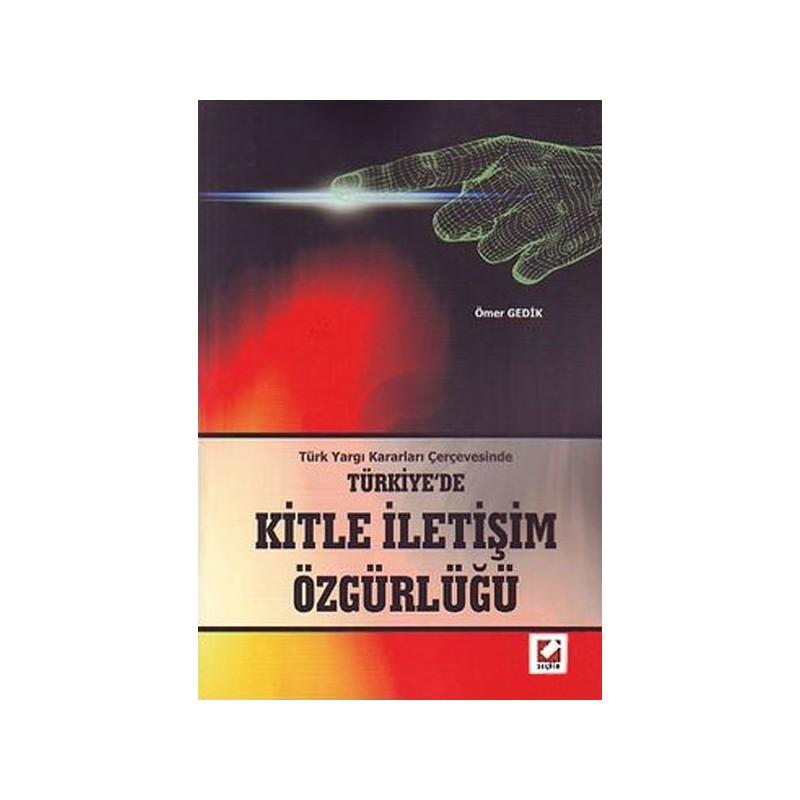 Türkiye'de Kitle İletişim Özgürlüğü