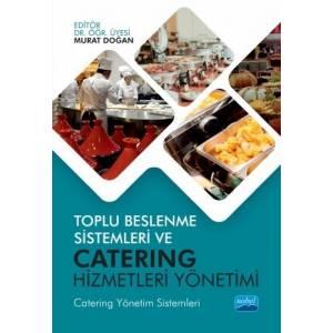 Toplu Beslenme Sistemleri Ve Catering Hizmetleri Yönetimi (Catering Yönetim Sistemleri)
