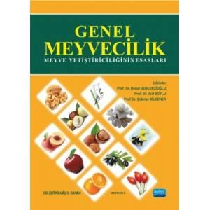 Genel Meyvecilik (Meyve Yetiştiriciliğinin Esasları)