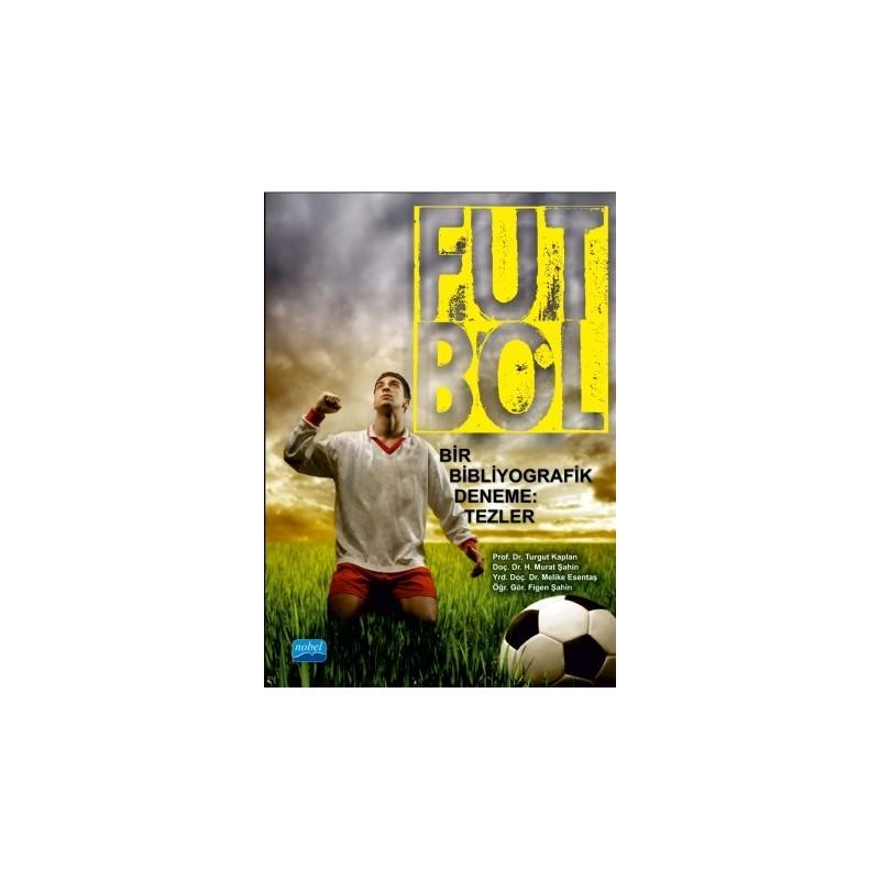 Futbol - Bir Bibliyografik Deneme: Tezler