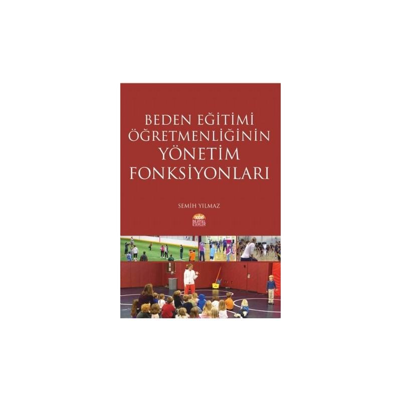 Beden Eğitimi Öğretmenliğinin Yönetim Fonksiyonları