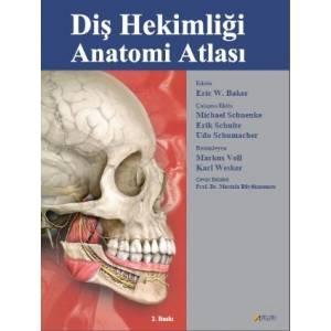 Diş Hekimliği Anatomi Atlasi - Anatomy For Dental Medicine