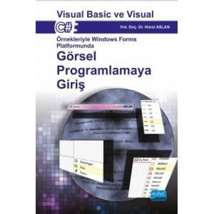 Visual Basic Ve Visual Csharp Örnekleriyle Windows Forms Platformunda Görsel Programlamaya Giriş