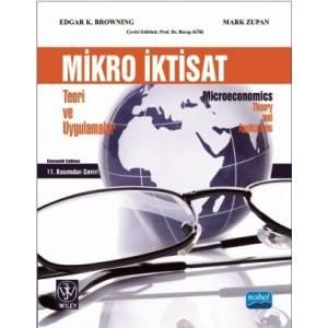 Mikro İktisat : Teori Ve Uygulamalar/ Microeconomics: Theory And Applications