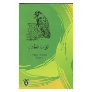 Susayan Karga Arapça Hikayeler Seviye 1