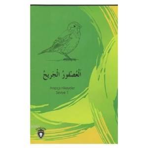 Yaralı Serçe Arapça Hikayeler Seviye 1
