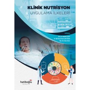 Klinik Nütrisyon Uygulama İlkeleri