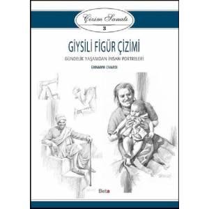 Giysili Figür Çizimi / Çizim Sanatı 3