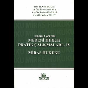 Medeni Hukuk Pratik Çalışmaları 4 Miras Hukuku