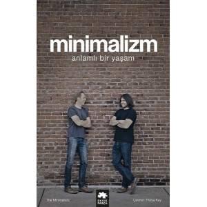 Minimalizm Anlamlı Bir Yaşam