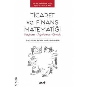Ticaret Ve Finans Matematiği Kavram – Açıklama – Örnek