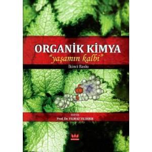 Organik Kimya - Yaşamın Kalbi