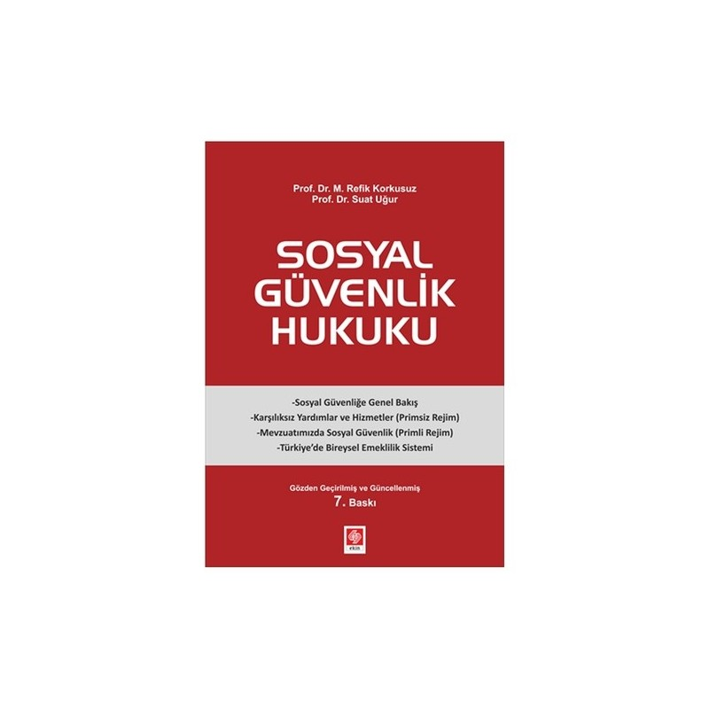 Sosyal Güvenlik Hukuku Suat Uğur, M. Refik Korkusuz