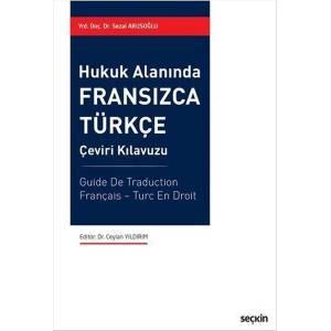 Hukuk Alanında Fransızca – Türkçe Çeviri Kılavuzu