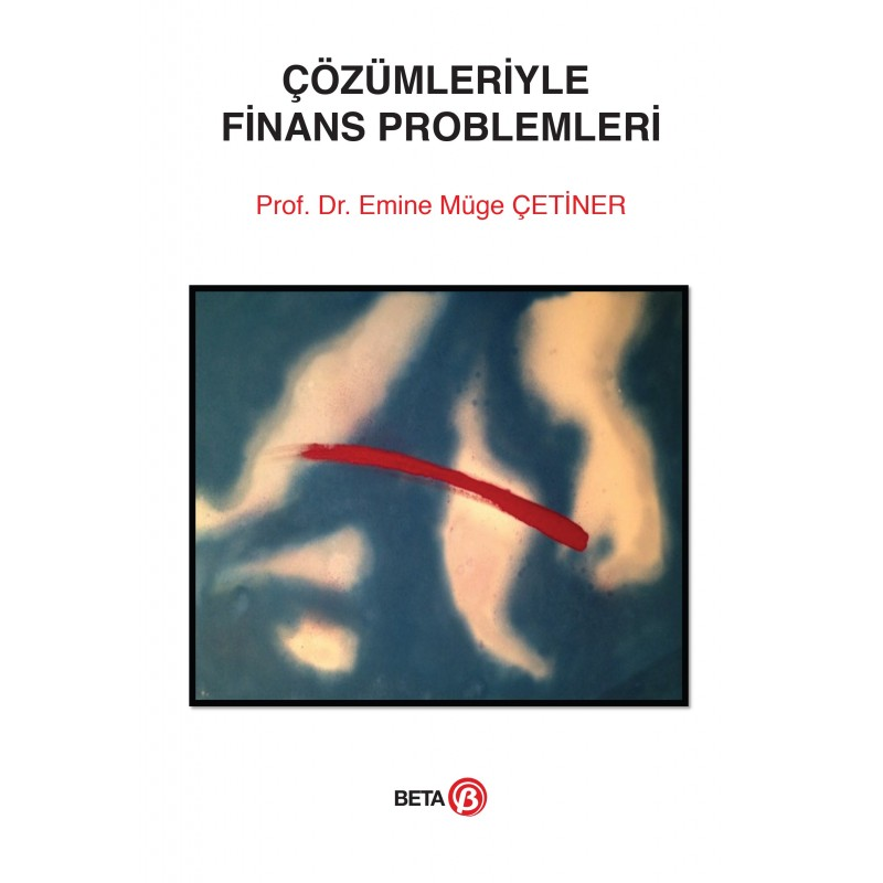 Çözümleriyle Finans Problemleri