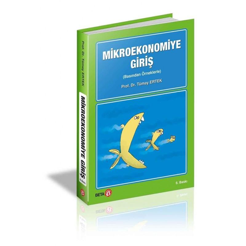 Mikroekonomiye Giriş / Basından Örneklerle