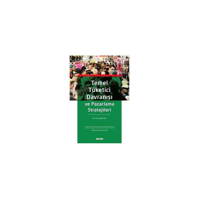 Temel Tüketici Davranışı Ve Pazarlama Stratejileri