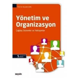 Yönetim Ve Organizasyon Çağdaş Sistemler Ve Yaklaşımlar