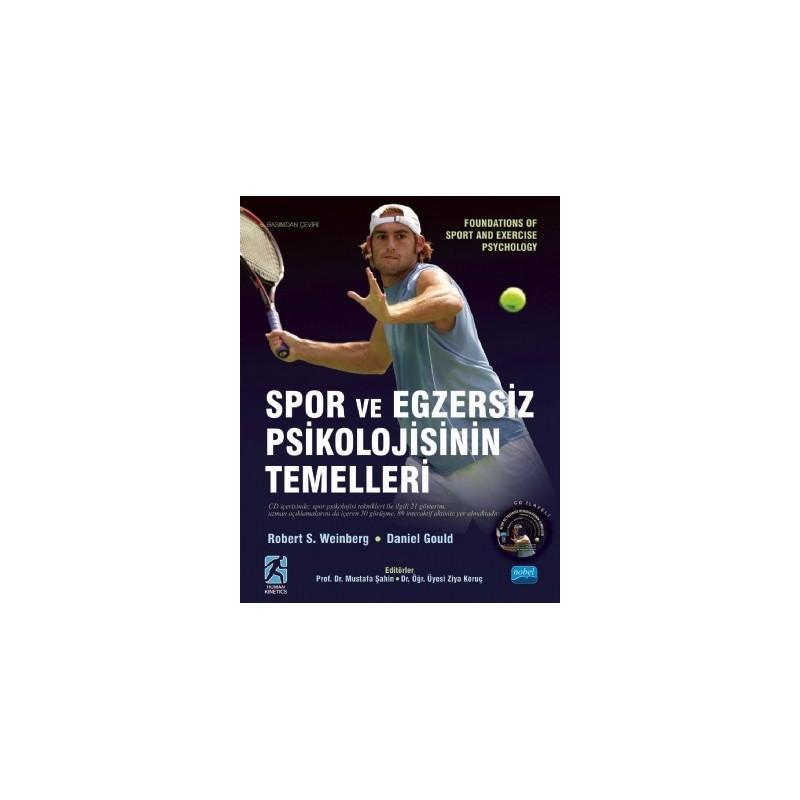 Spor Ve Egzersiz Psikolojisinin Temelleri - Foundations Of Sport And Exercise Psychology