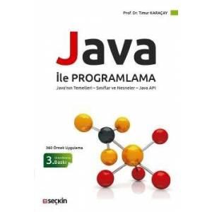 (360 Örnek Uygulama)Java Ile Programlama Java'nın Temelleri – Sınıflar Ve Nesneler – Java Api