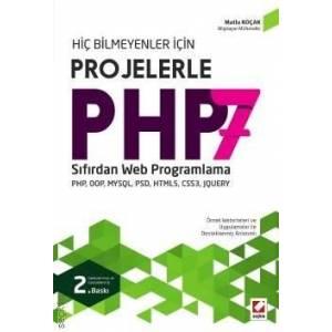 Hiç Bilmeyenler Içinprojelerle Php 7 Sıfırdan Web Programlama Php, Oop, Mysql, Psd, Html5, Css3, Jquery