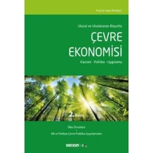 Ulusal Ve Uluslararası Boyuttaçevre Ekonomisi Kavram – Politika – Uygulama