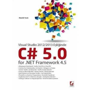 Visual Studio 2012/2013 Eşliğindec Sharp  5.0 For .net Framework 4.5