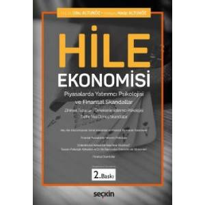 Hile Ekonomisi Piyasalarda Yatırımcı Psikolojisi Ve Finansal Skandallar