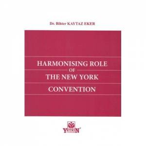 Harmonising Role Of The New York Convention
