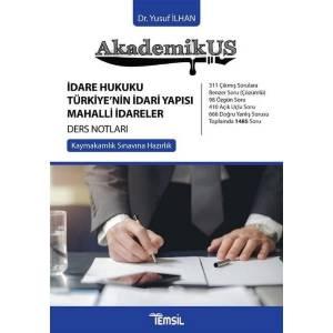 Akademikus Anayasa Hukuku Ders Notları / Kaymakamlık Sınavına Hazırlık