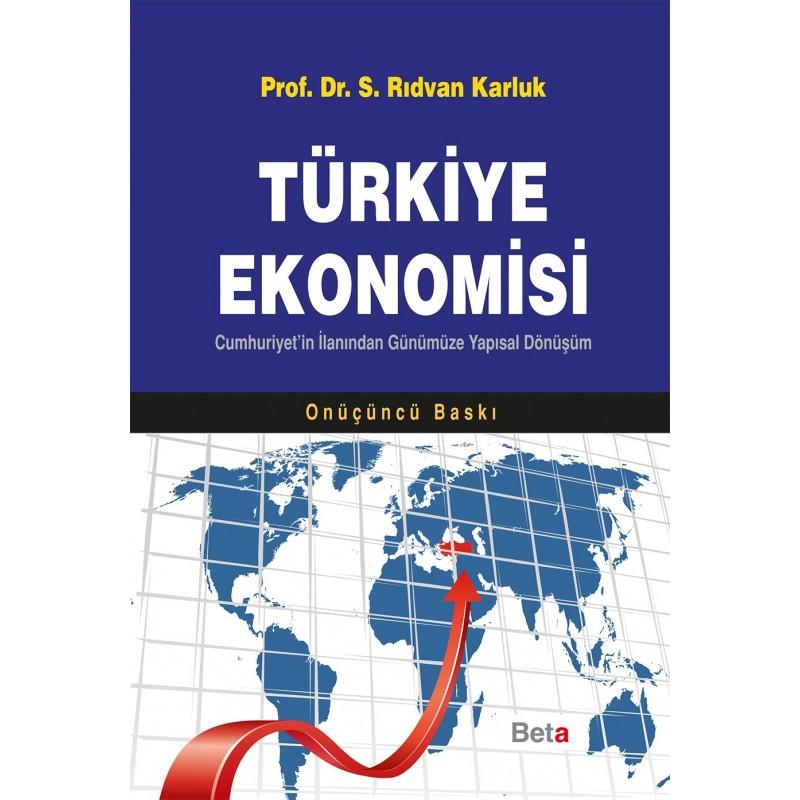 Türkiye Ekonomisi / Cumhuriyet'in İlanından Günümüze Yapısal Dönüşüm
