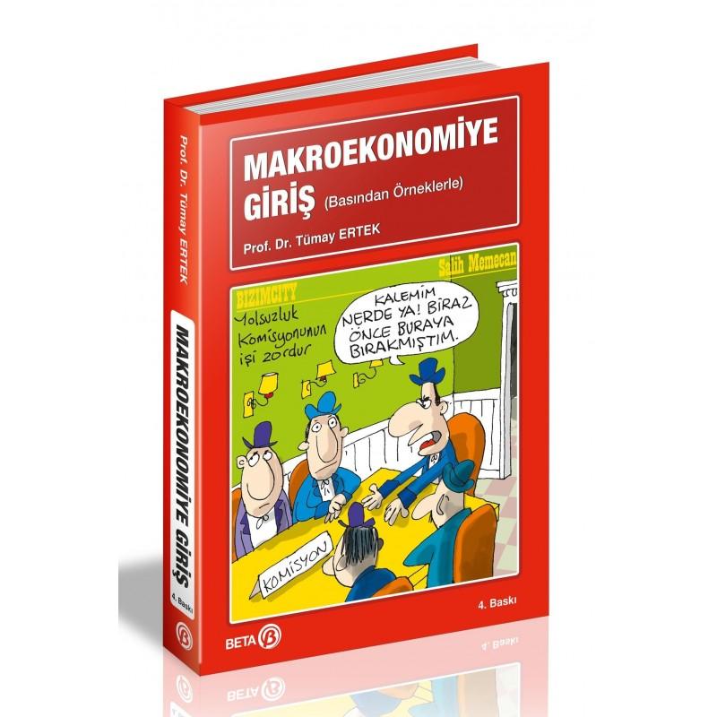 Makroekonomiye Giriş / Basından Örneklerle