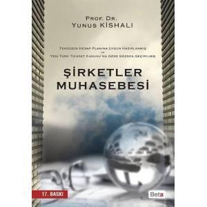 Şirketler Muhasebesi / Tekdüzen Hesap Planına Göre Hazırlanmış Yeni Türk Ticaret Kanunu'na Göre Gözden Geçirilmiş
