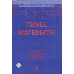 Temel Matematik / Meslek Yüksek Okulları İçin