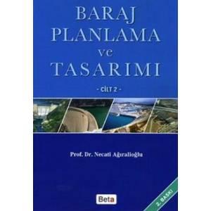 Baraj Planlama Ve Tasarımı Cilt 2