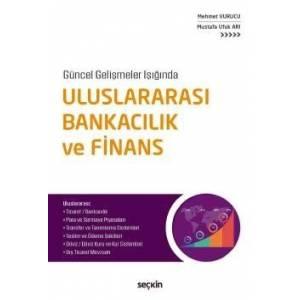 Uluslararası Bankacılık Ve Finans Uluslararası: Ticaret, Bankacılık, Para Ve Sermaye Piyasaları