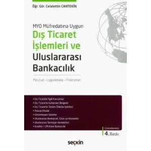 Myo Müfredatına Uygun Dış Ticaret İşlemleri Ve Uluslararası Bankacılık Mevzuat – Uygulamalar – Finansman