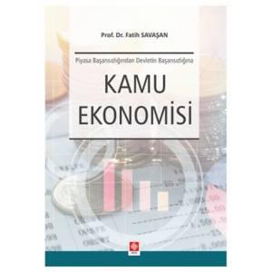 Kamu Ekonomisi Piyasa Başarısızlığından Devletin Başarısızlığına