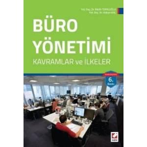 Büro Yönetimi Kavramlar Ve İlkeler