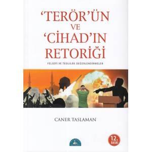 Terörün Ve Cihadın Retoriği