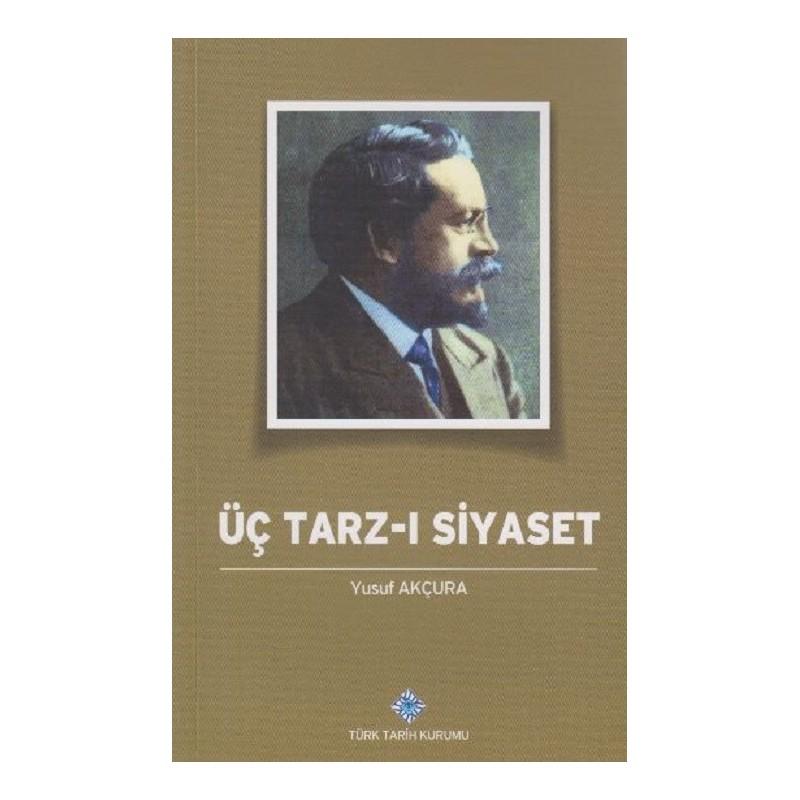 Üç Tarz-I Siyaset