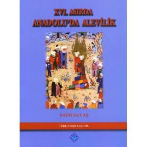 16. Asırda Anadolu'da Alevilik