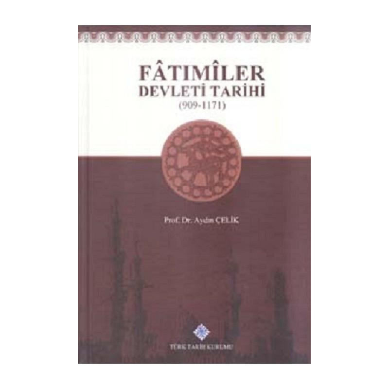 Fatımiler Devleti Tarihi (909 - 1171)