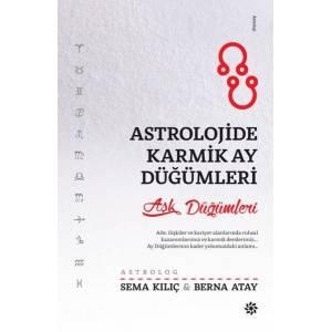Astrolojide Karmik Ay Düğümleri Aşk Düğümleri